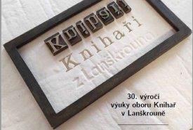 Knihaři z Lanškrouna – 30. výročí výuky