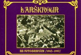 Lanškroun na fotografiích (1945–1997)