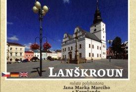Lanškroun, město polyhistora Jana Marka Marciho z Kronlandu (1595–1667)