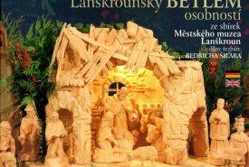Lanškrounský betlém osobností ze sbírek Městského muzea Lanškroun z dílny řezbáře Bedřicha Šilara