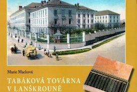 Tabáková továrna v Lanškrouně jako součást státní tabákové režie