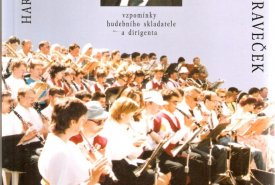 Harmonie srdcí. Vzpomínky hudebního skladatele a dirigenta